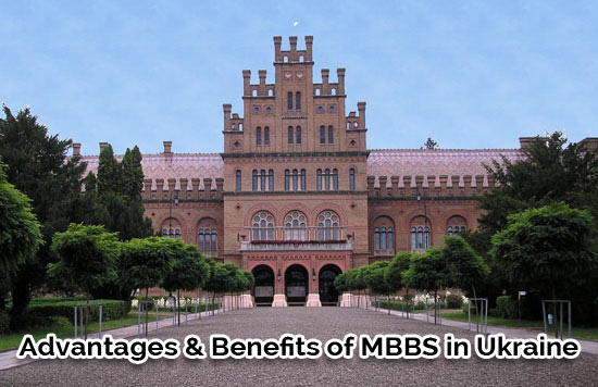 Advantages and Benefits of Study MBBS in Ukraine